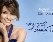 Why not? Shania Twain